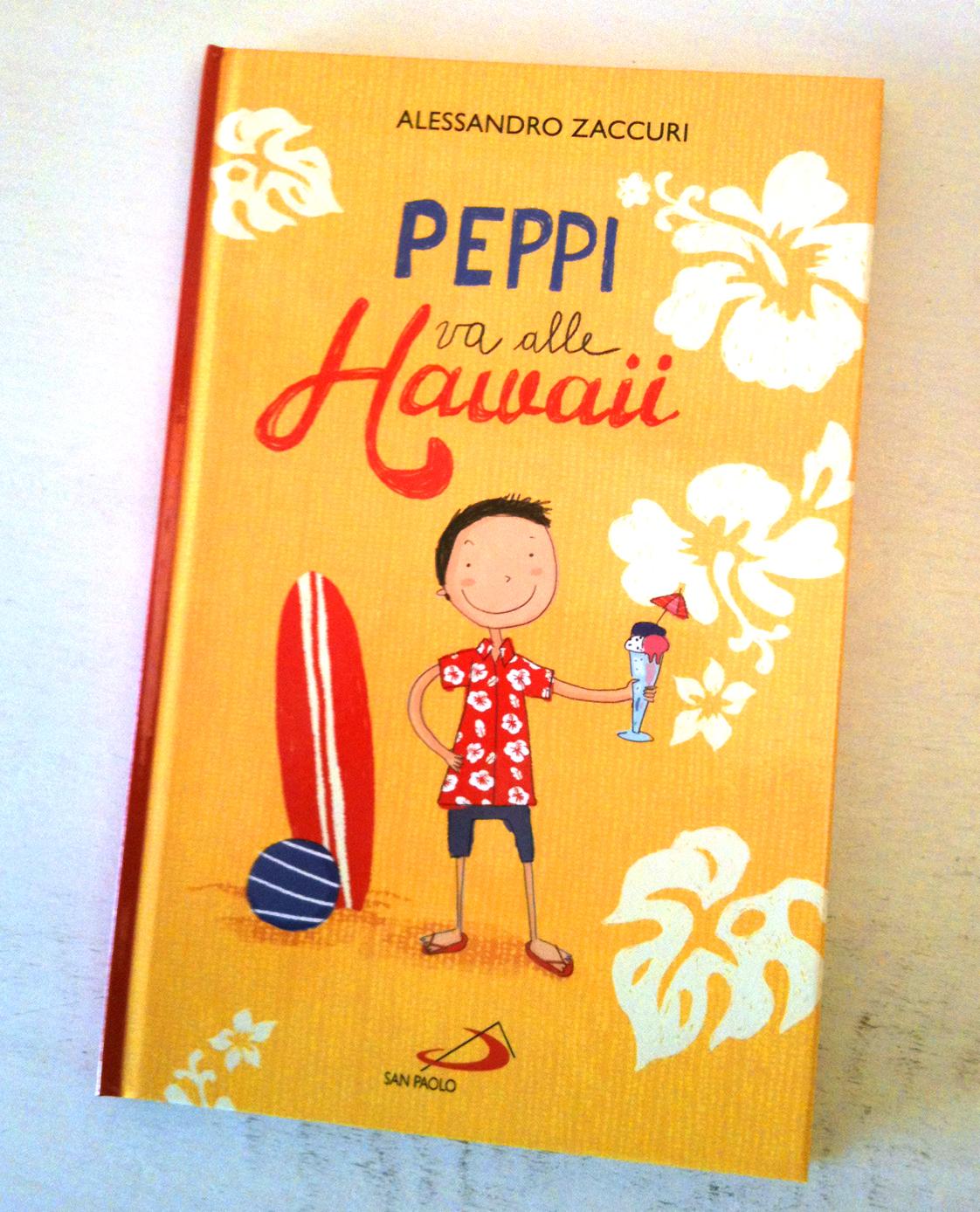 Silvia Baroncelli_A. Zaccuri_Peppi va alle hawaii cover
